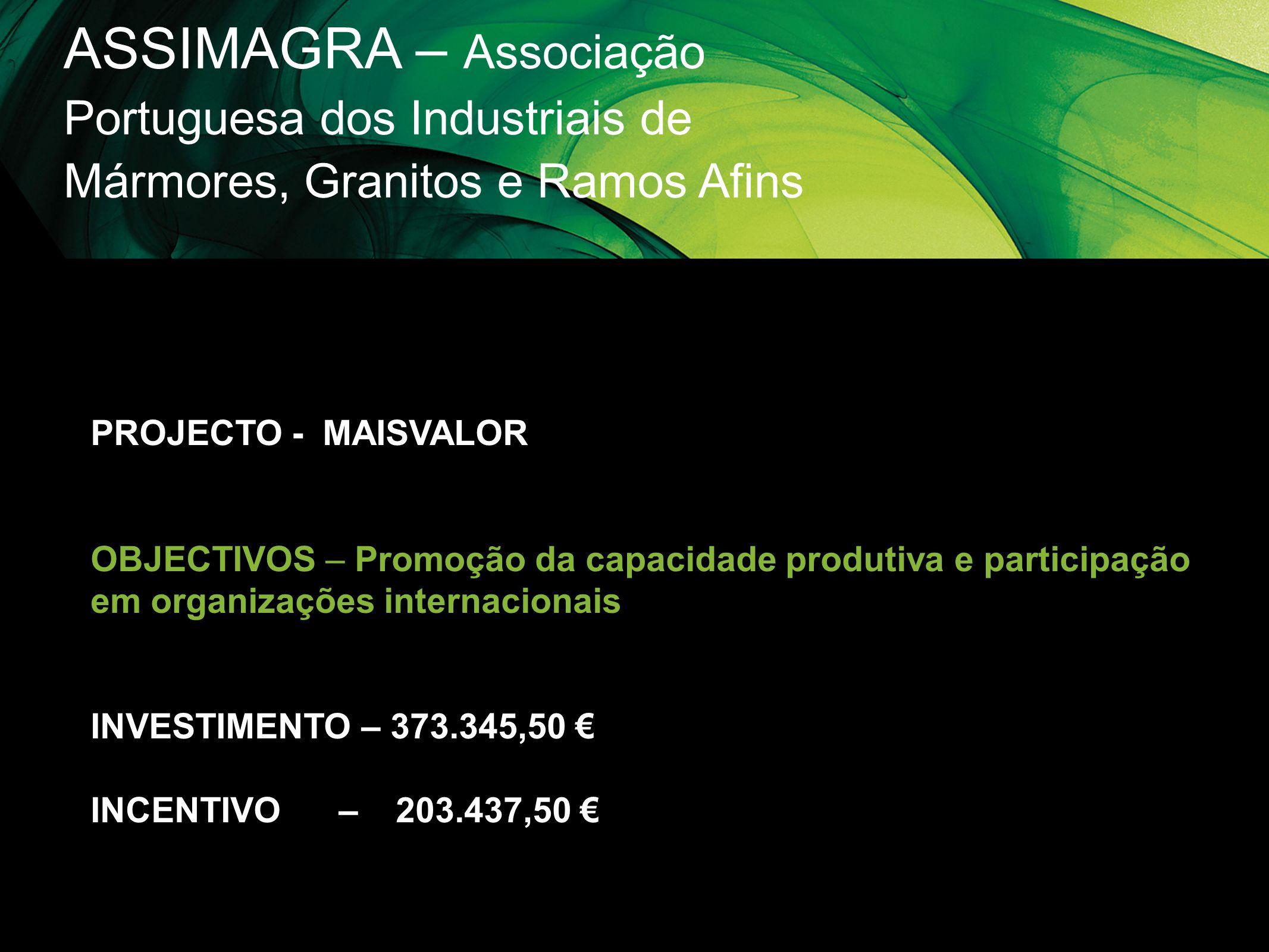 ASSIMAGRA – Associação Portuguesa dos Industriais de Mármores, Granitos e Ramos Afins