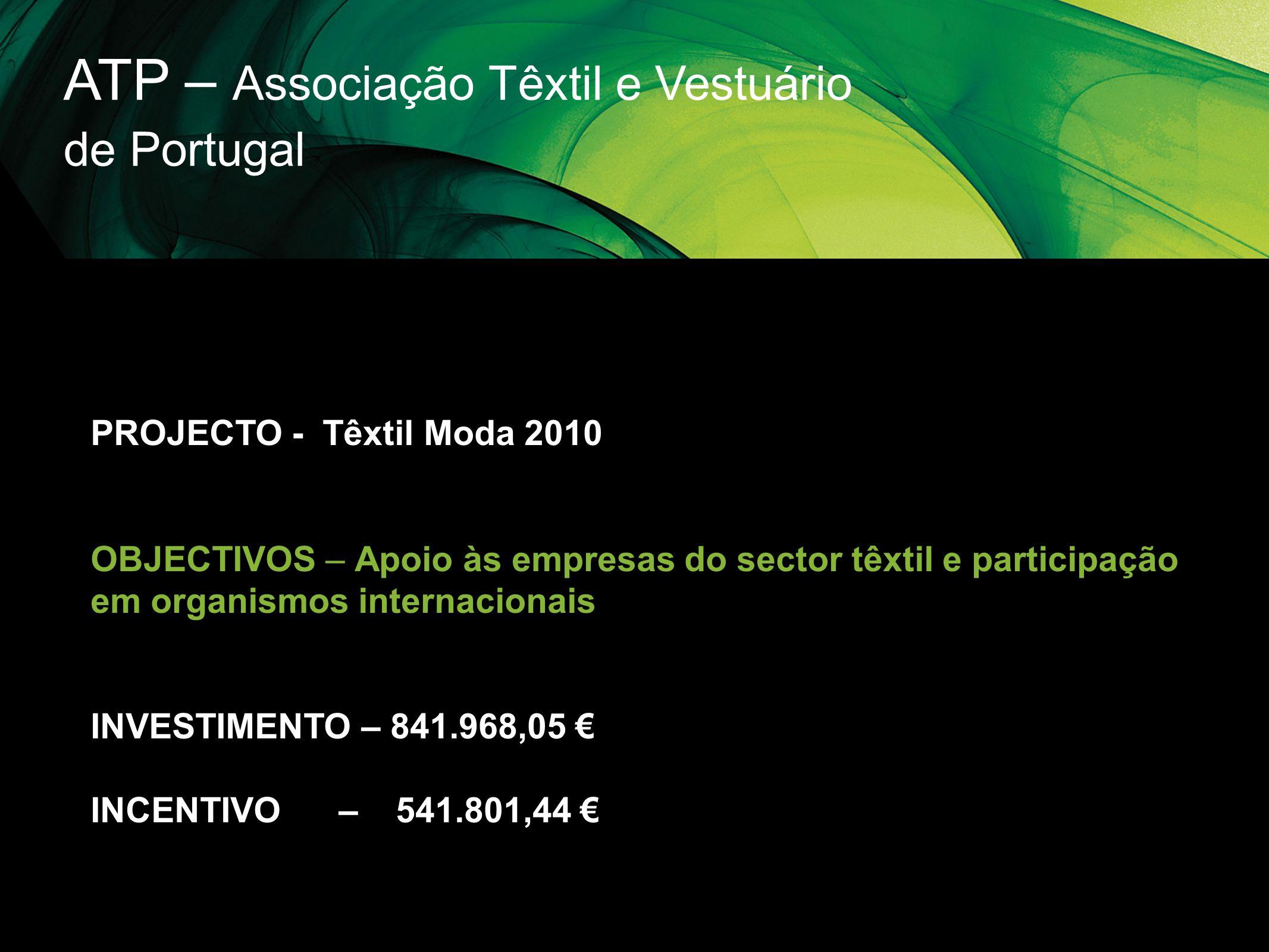 ATP – Associação Têxtil e Vestuário de Portugal