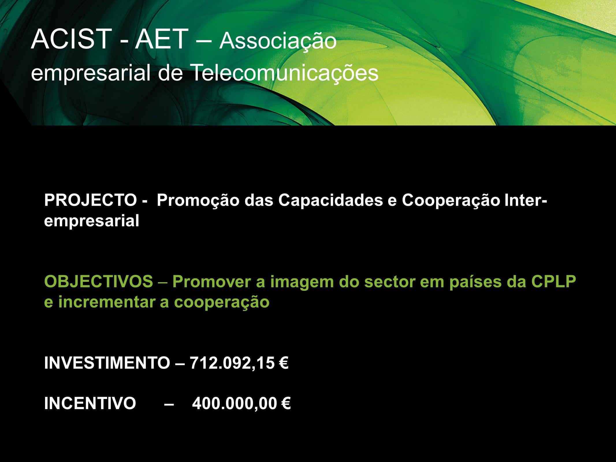 ACIST - AET – Associação empresarial de Telecomunicações