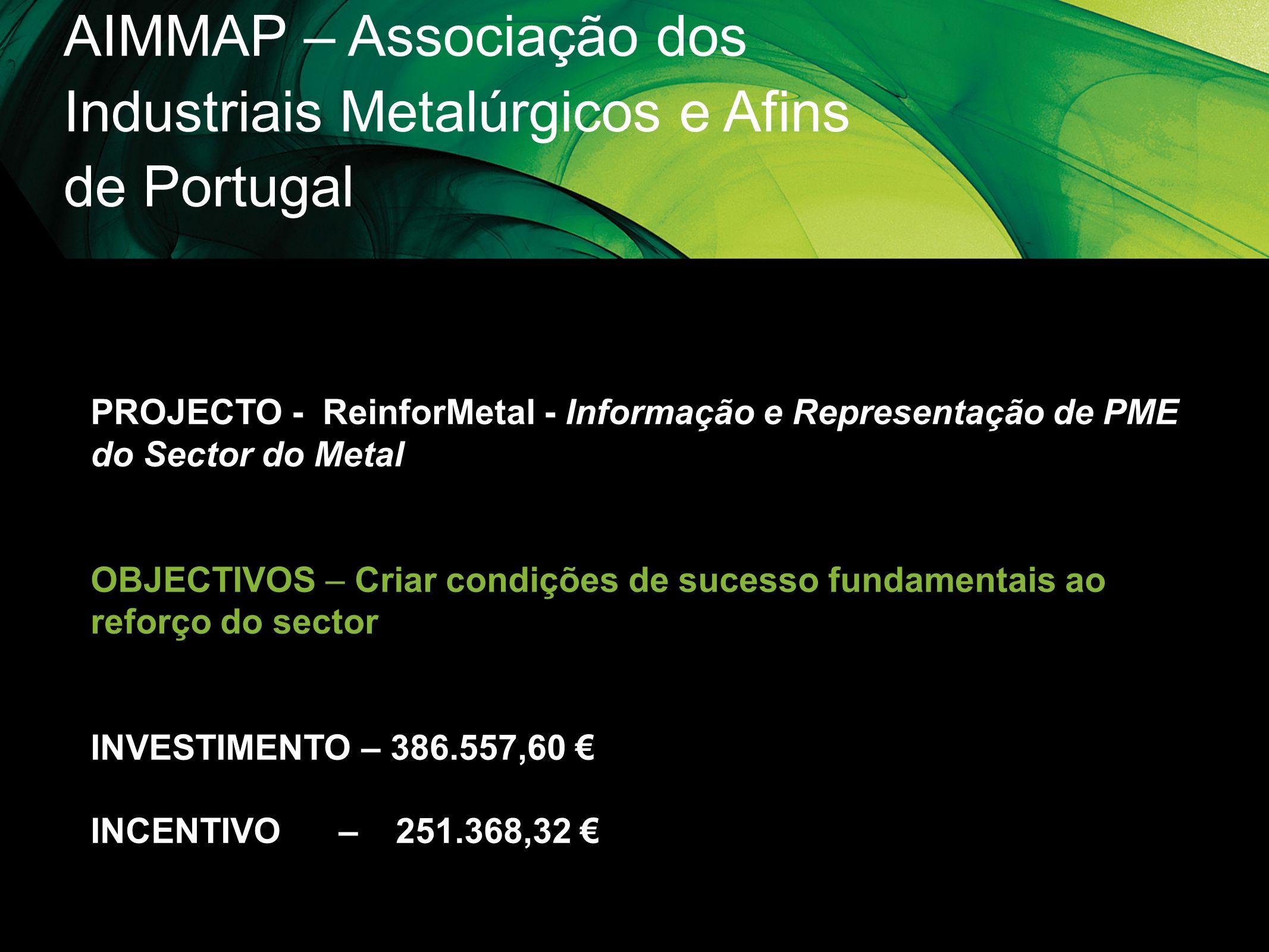 AIMMAP – Associação dos Industriais Metalúrgicos e Afins de Portugal