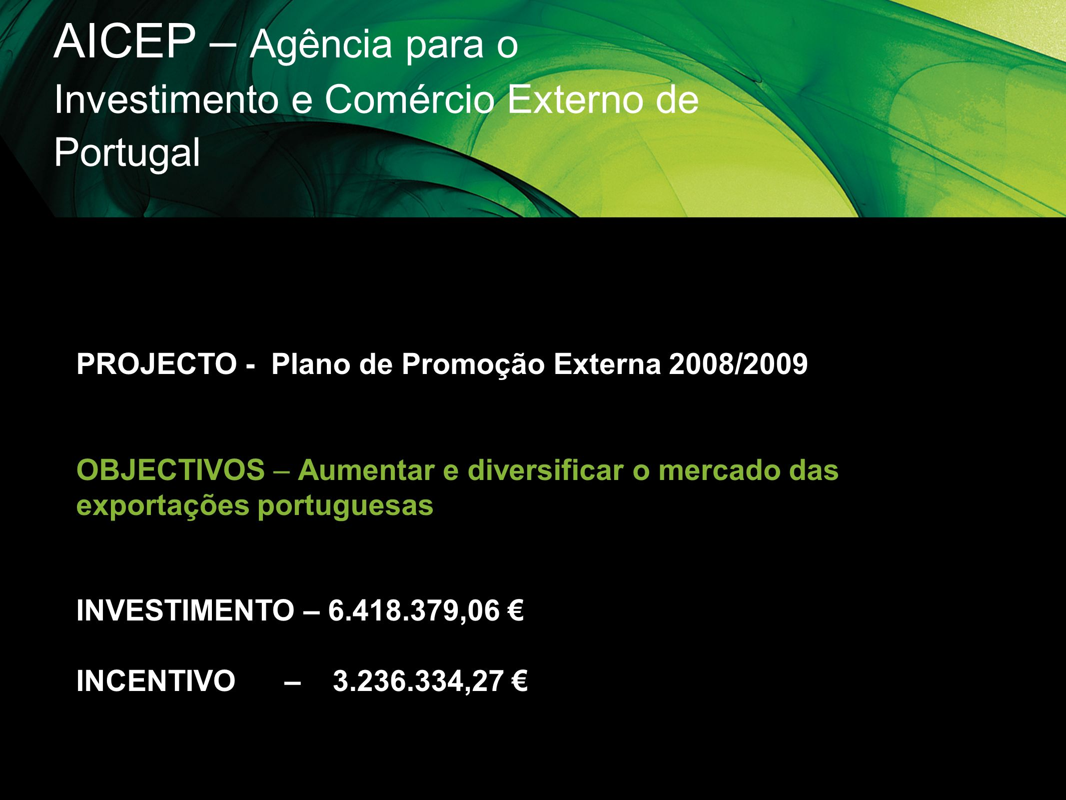 AICEP – Agência para o Investimento e Comércio Externo de Portugal