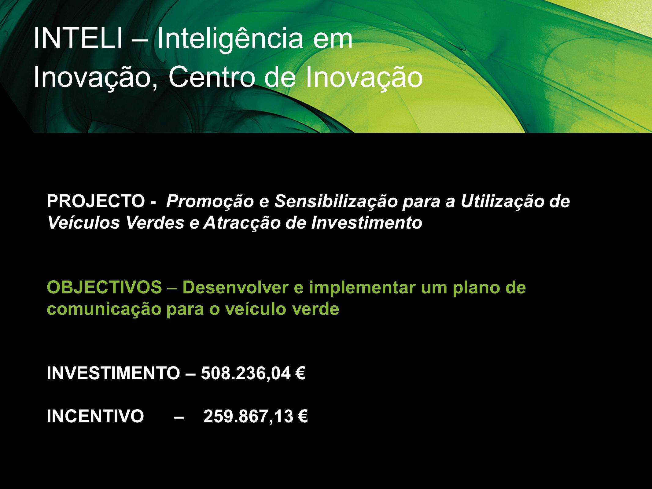 INTELI – Inteligência em Inovação, Centro de Inovação