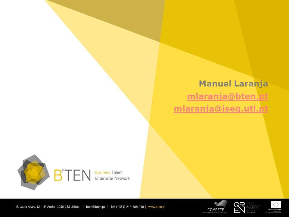 Manuel Laranja mlaranja@bten.pt mlaranja@iseg.utl.pt