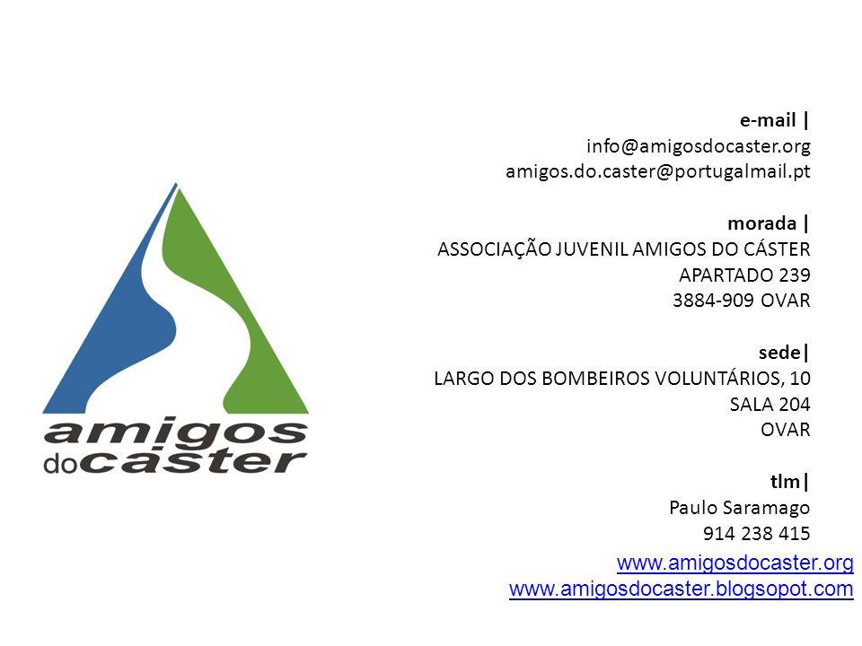 e-mail | info@amigosdocaster. org amigos. do. caster@portugalmail