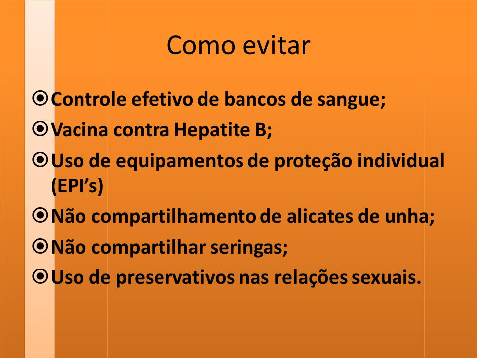 Como evitar Controle efetivo de bancos de sangue;