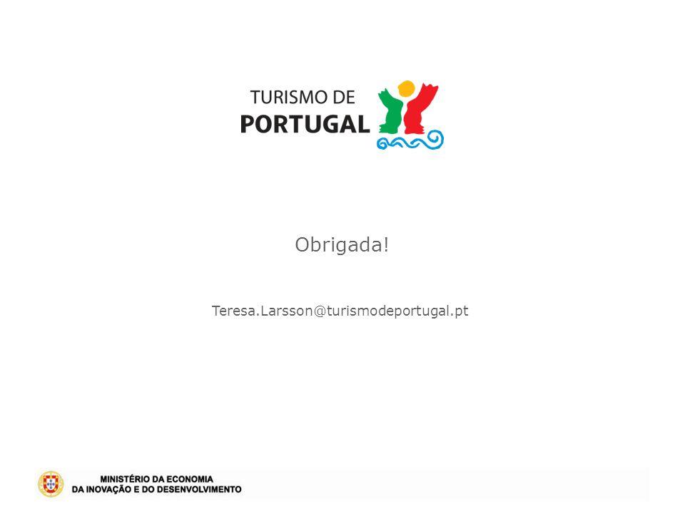 Obrigada! Teresa.Larsson@turismodeportugal.pt