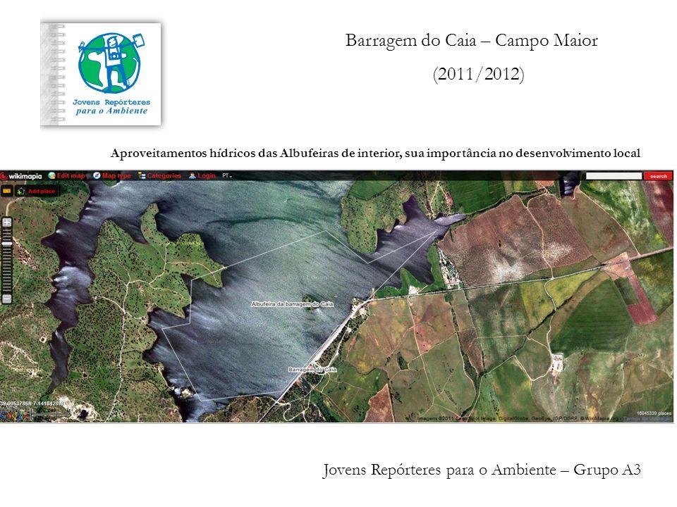 Barragem do Caia – Campo Maior (2011/2012)