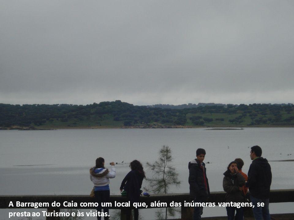A Barragem do Caia como um local que, além das inúmeras vantagens, se presta ao Turismo e às visitas.