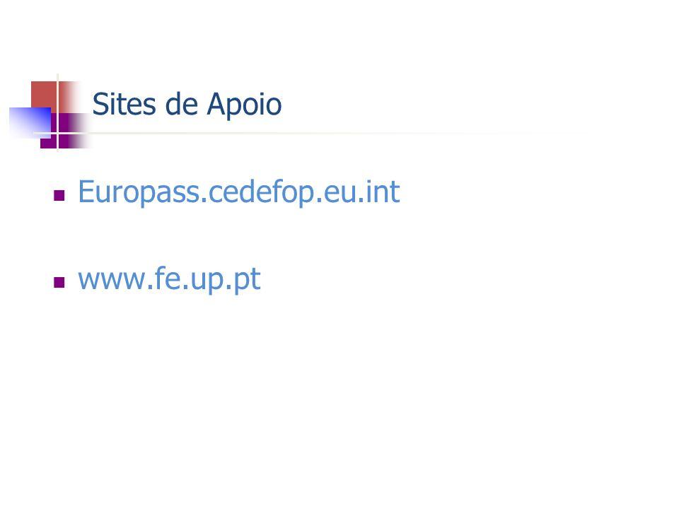 Sites de Apoio Europass.cedefop.eu.int www.fe.up.pt