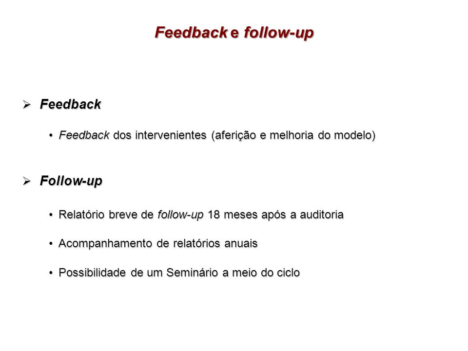 Feedback e follow-up Feedback Follow-up