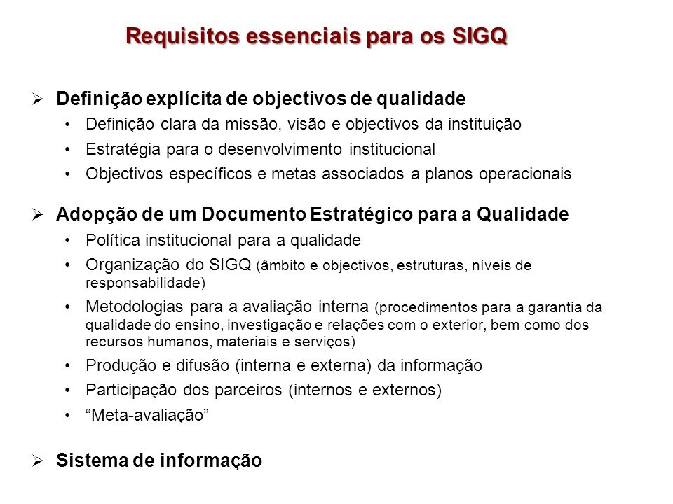 Requisitos essenciais para os SIGQ