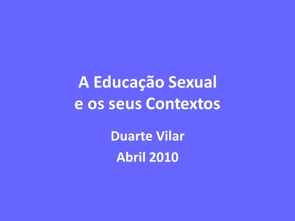 A Educação Sexual e os seus Contextos