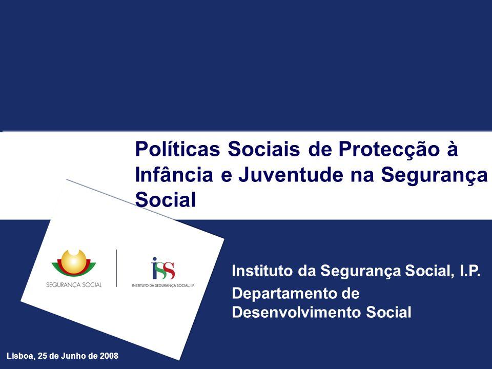 Políticas Sociais de Protecção à Infância e Juventude na Segurança Social