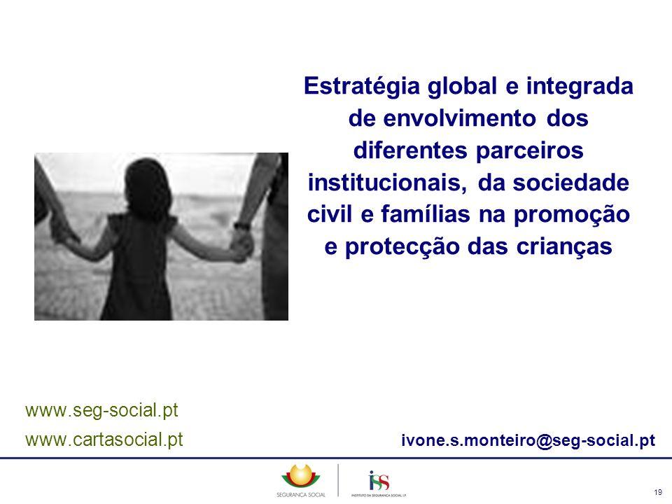 Estratégia global e integrada de envolvimento dos diferentes parceiros institucionais, da sociedade civil e famílias na promoção e protecção das crianças