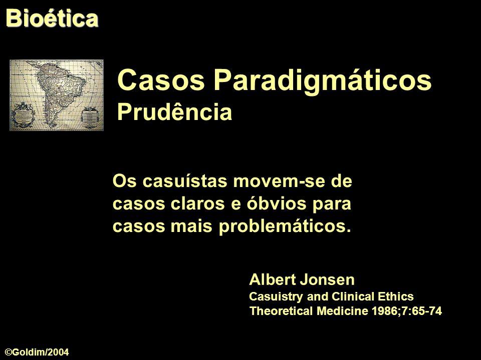 Casos Paradigmáticos Bioética Prudência