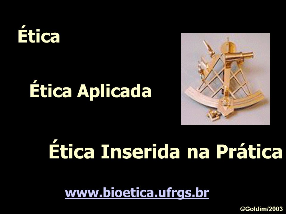 Ética Inserida na Prática