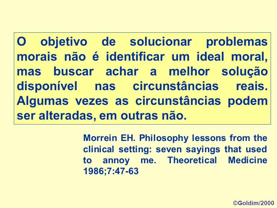 O objetivo de solucionar problemas morais não é identificar um ideal moral, mas buscar achar a melhor solução disponível nas circunstâncias reais. Algumas vezes as circunstâncias podem ser alteradas, em outras não.
