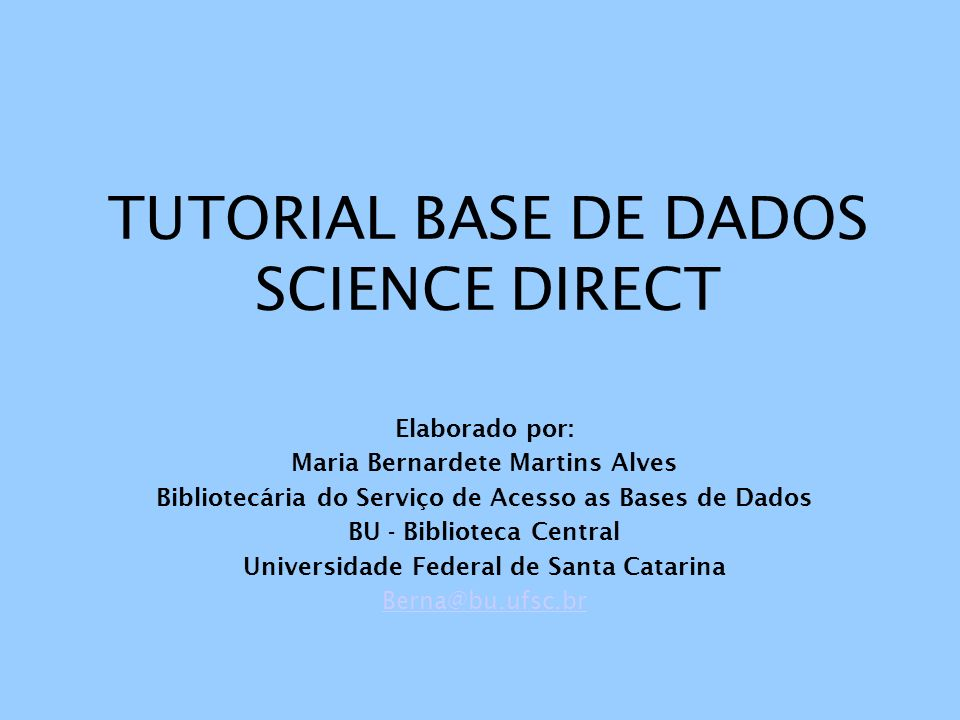 TUTORIAL BASE DE DADOS SCIENCE DIRECT Elaborado por: