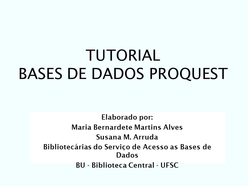 TUTORIAL BASES DE DADOS PROQUEST