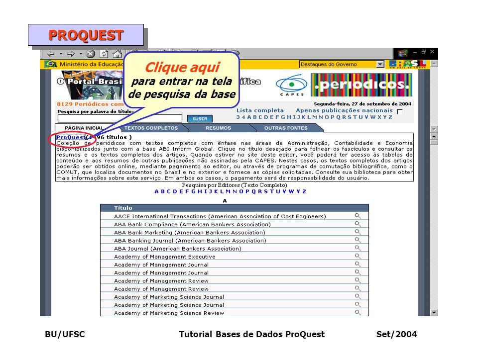 BU/UFSC Tutorial Bases de Dados ProQuest Set/2004