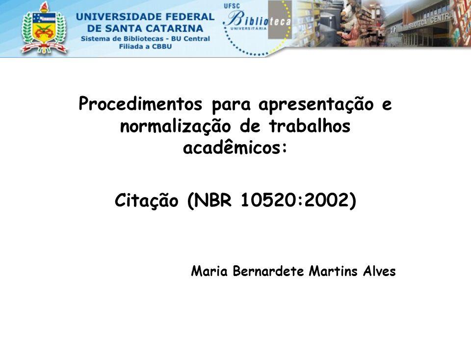 Procedimentos para apresentação e normalização de trabalhos acadêmicos:
