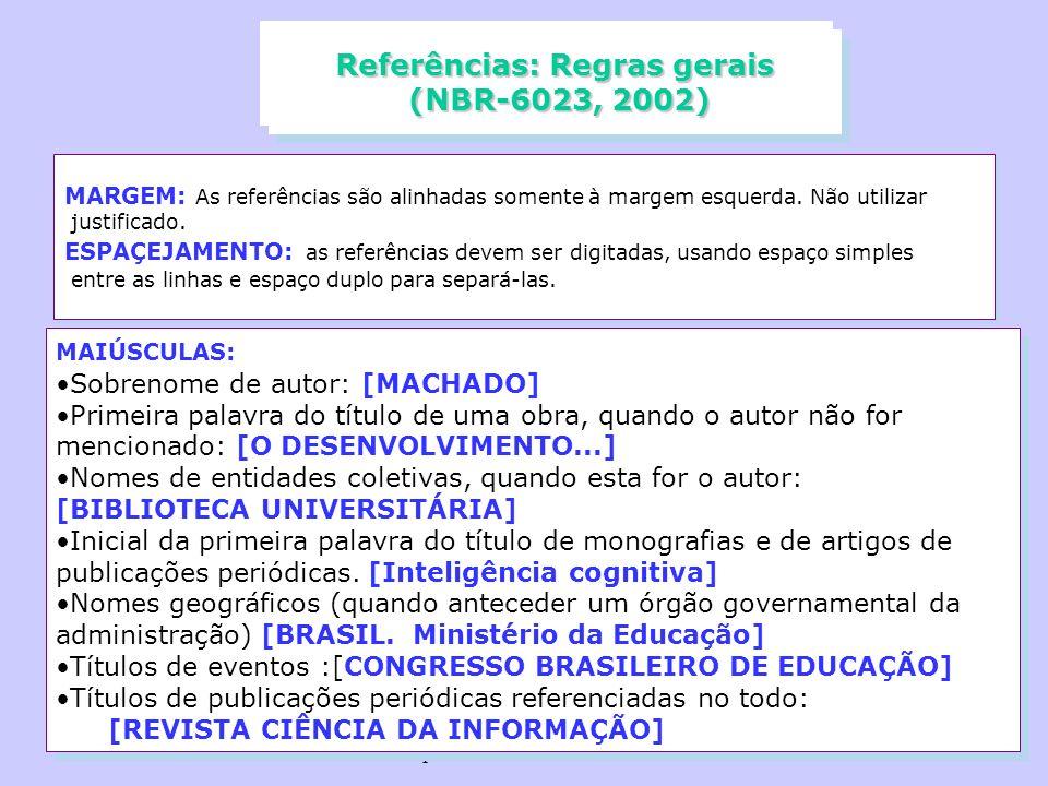 Referências: Regras gerais (NBR-6023, 2002)