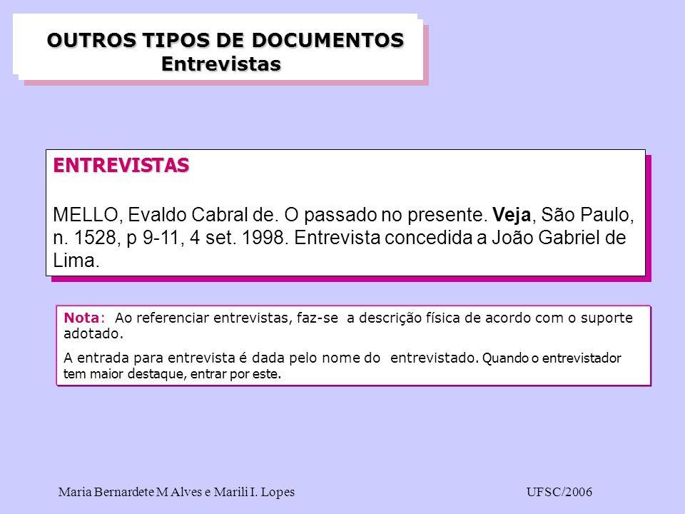 OUTROS TIPOS DE DOCUMENTOS Entrevistas