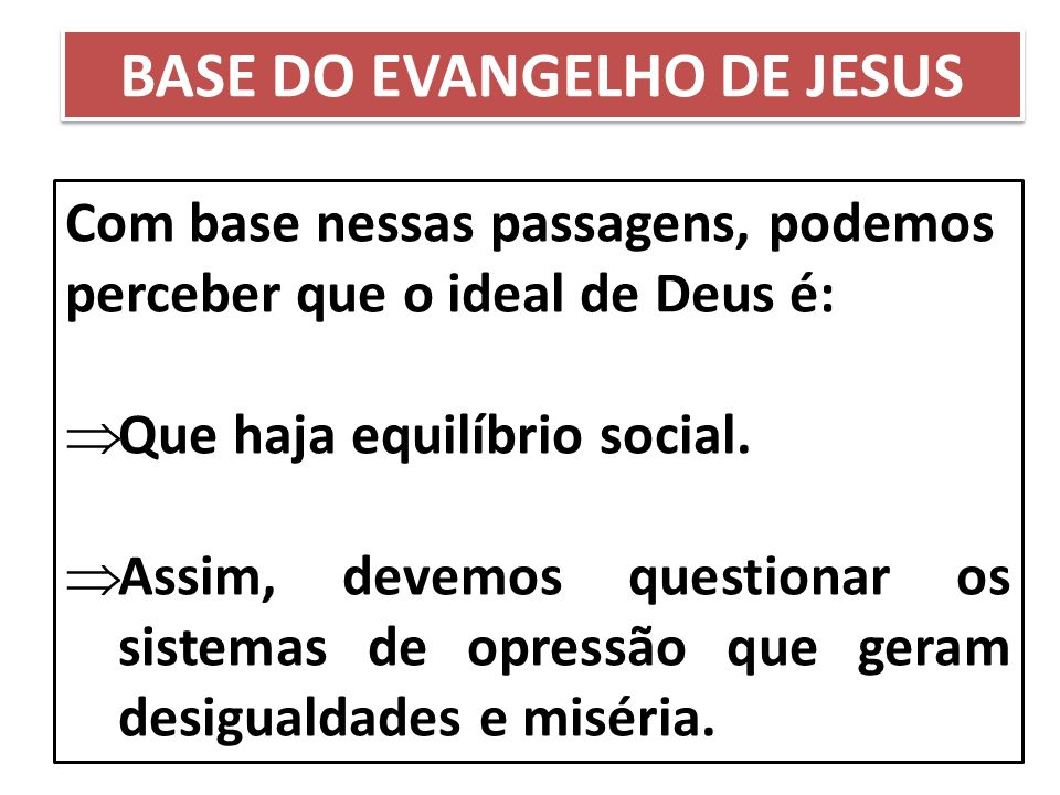 BASE DO EVANGELHO DE JESUS