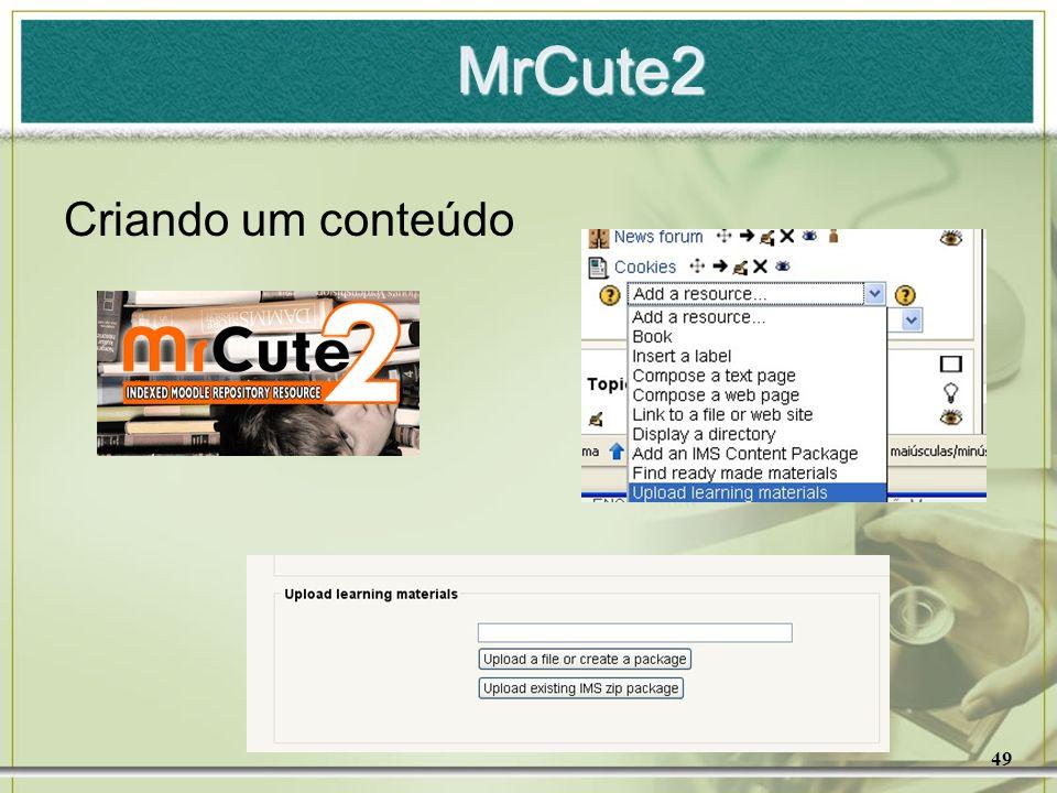 MrCute2 Criando um conteúdo 49