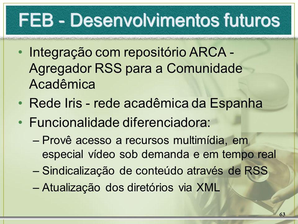 FEB - Desenvolvimentos futuros