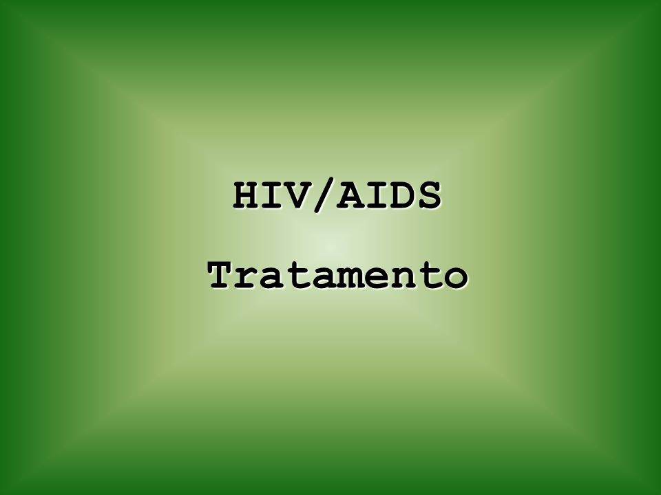 HIV/AIDS Tratamento