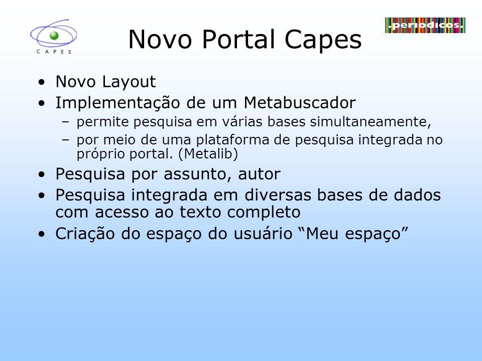 Novo Portal Capes Novo Layout Implementação de um Metabuscador