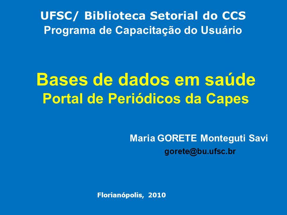 Bases de dados em saúde Portal de Periódicos da Capes