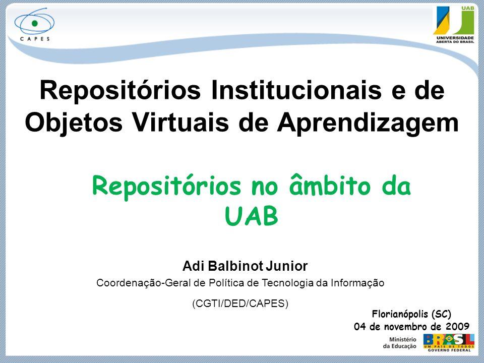 Repositórios Institucionais e de Objetos Virtuais de Aprendizagem