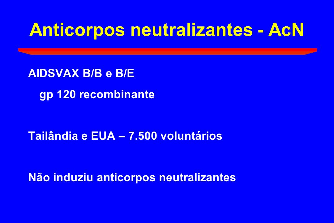 Anticorpos neutralizantes - AcN