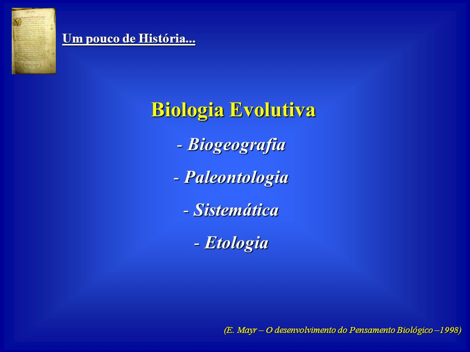 Biologia Evolutiva Biogeografia Paleontologia Sistemática Etologia