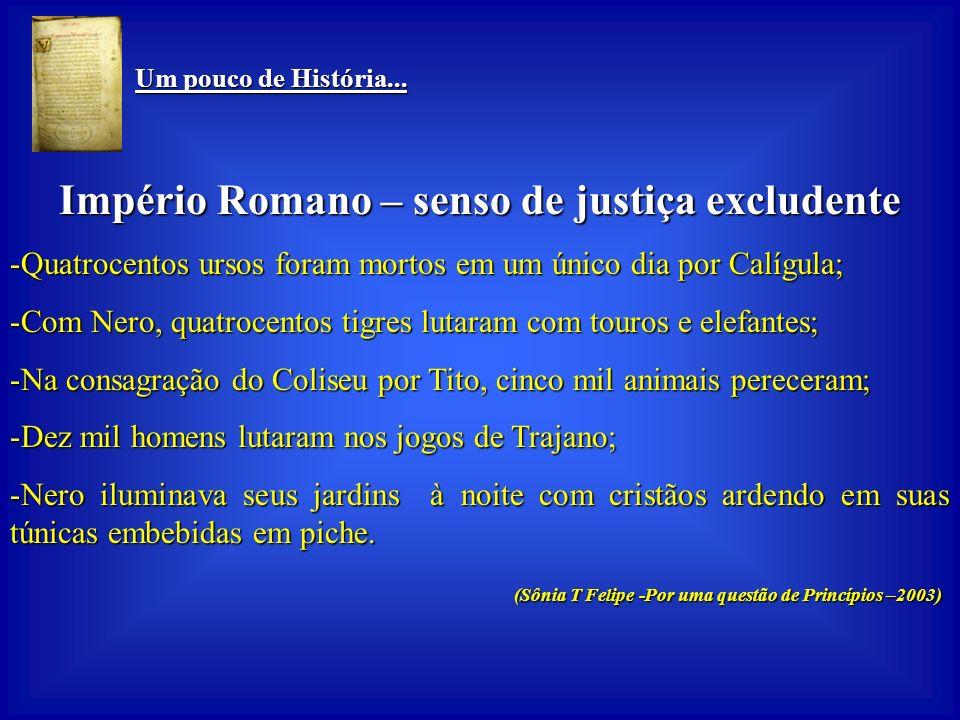 Império Romano – senso de justiça excludente