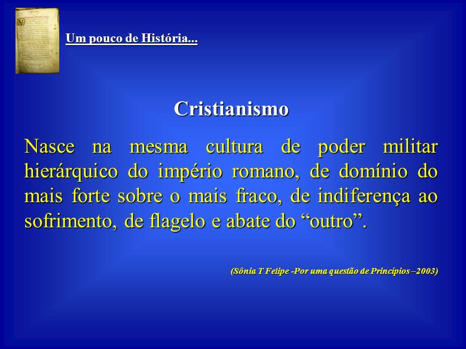 Um pouco de História... Cristianismo.
