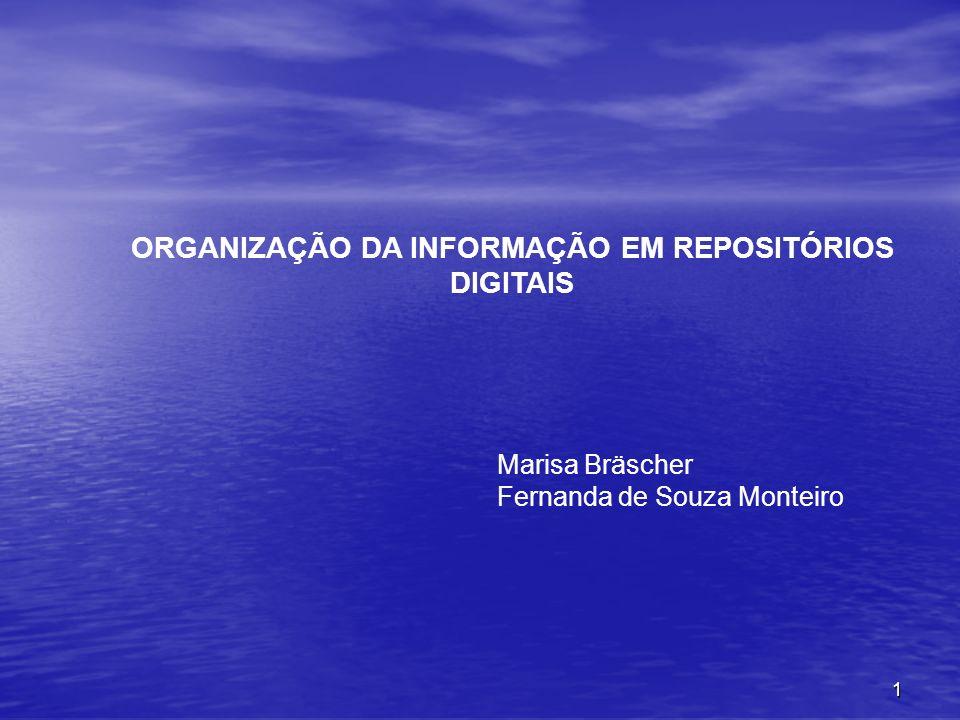 ORGANIZAÇÃO DA INFORMAÇÃO EM REPOSITÓRIOS DIGITAIS
