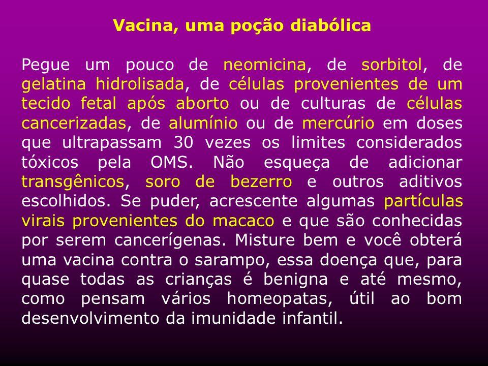 Vacina, uma poção diabólica