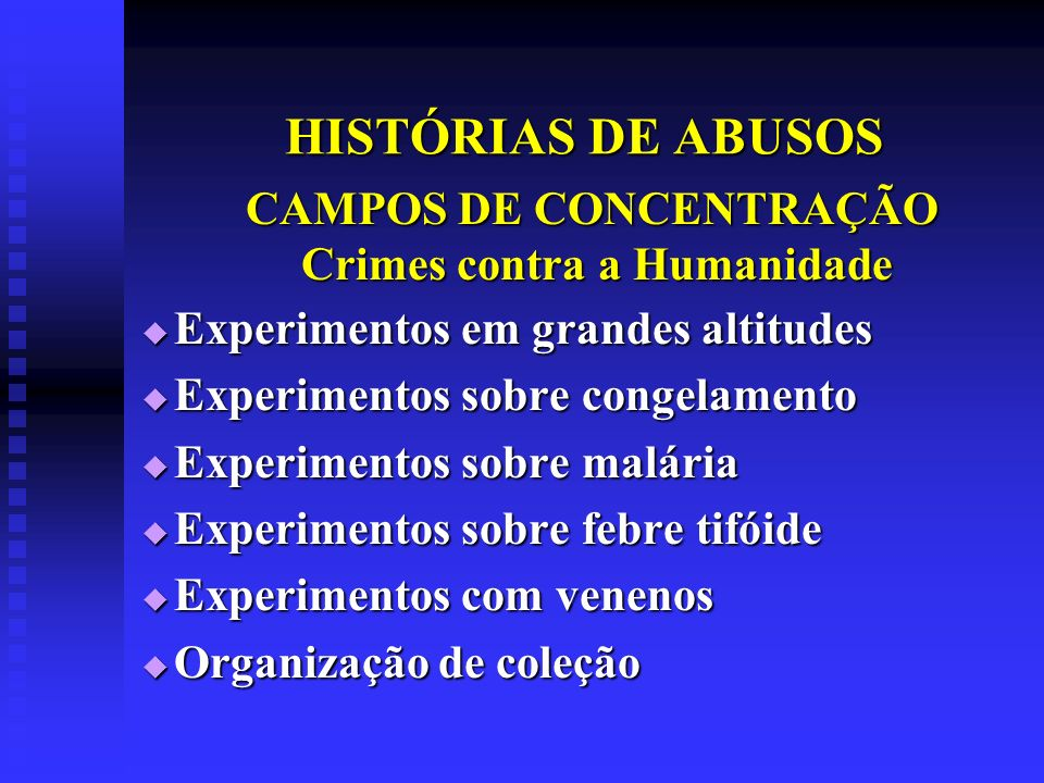 CAMPOS DE CONCENTRAÇÃO Crimes contra a Humanidade
