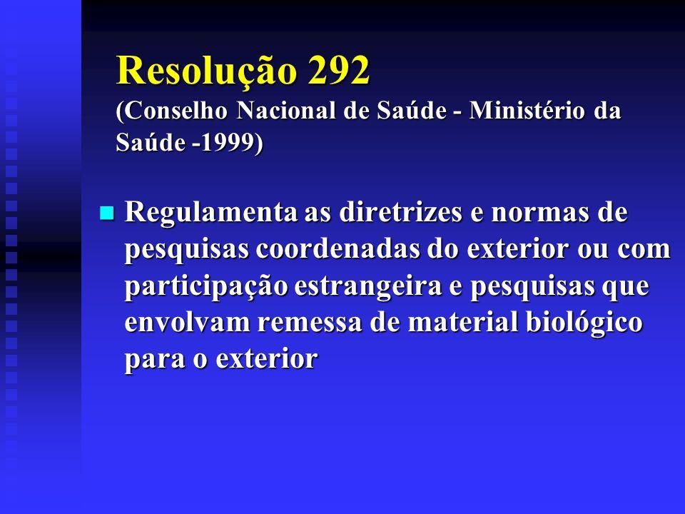 Resolução 292 (Conselho Nacional de Saúde - Ministério da Saúde -1999)