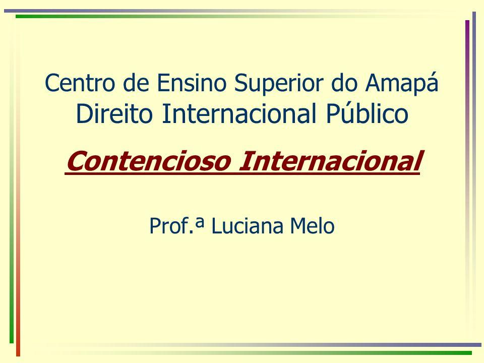 Centro de Ensino Superior do Amapá Direito Internacional Público