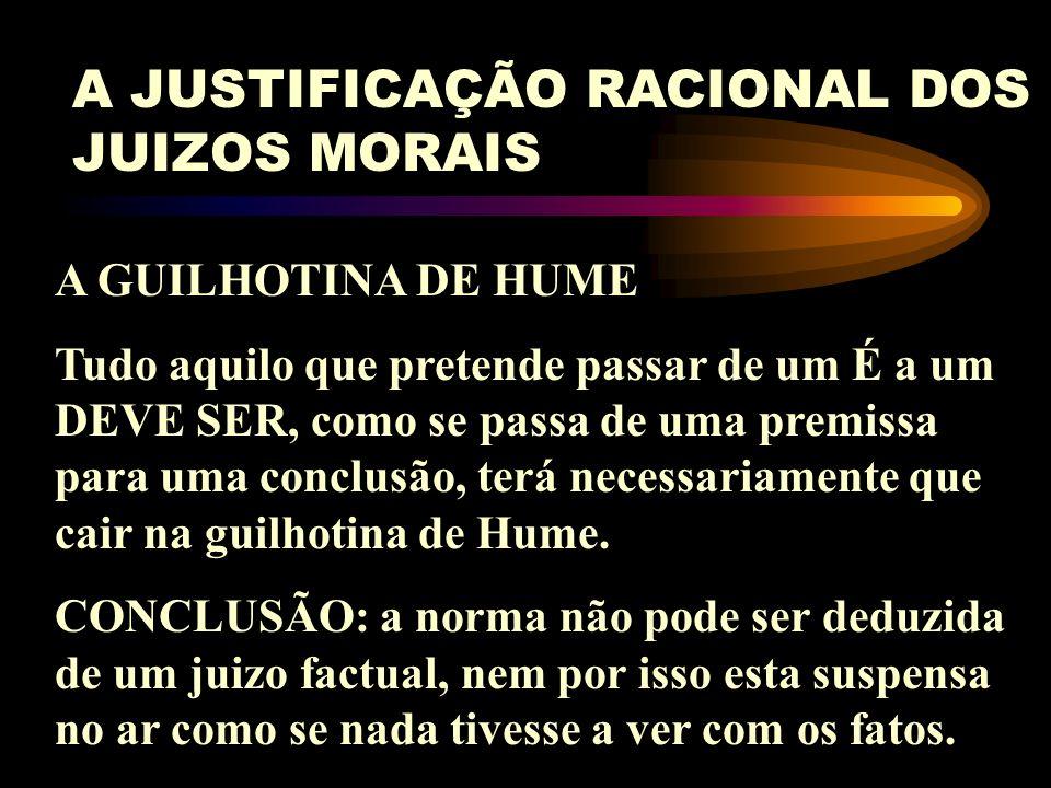 A JUSTIFICAÇÃO RACIONAL DOS JUIZOS MORAIS