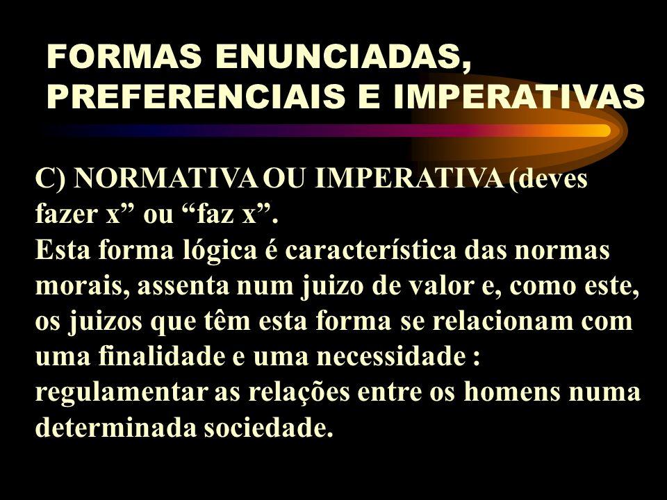 FORMAS ENUNCIADAS, PREFERENCIAIS E IMPERATIVAS