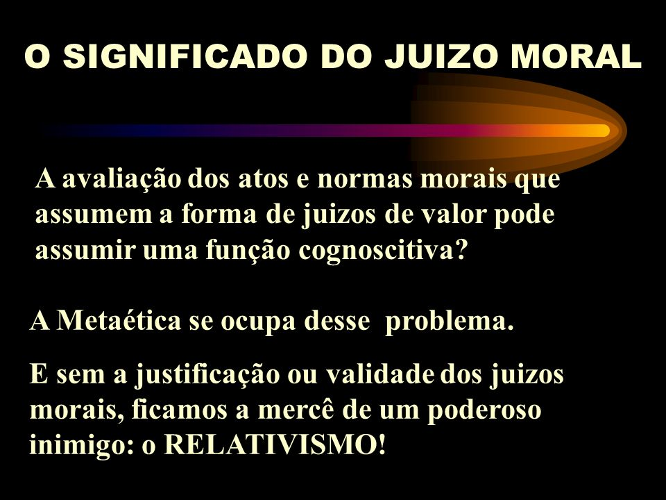 O SIGNIFICADO DO JUIZO MORAL