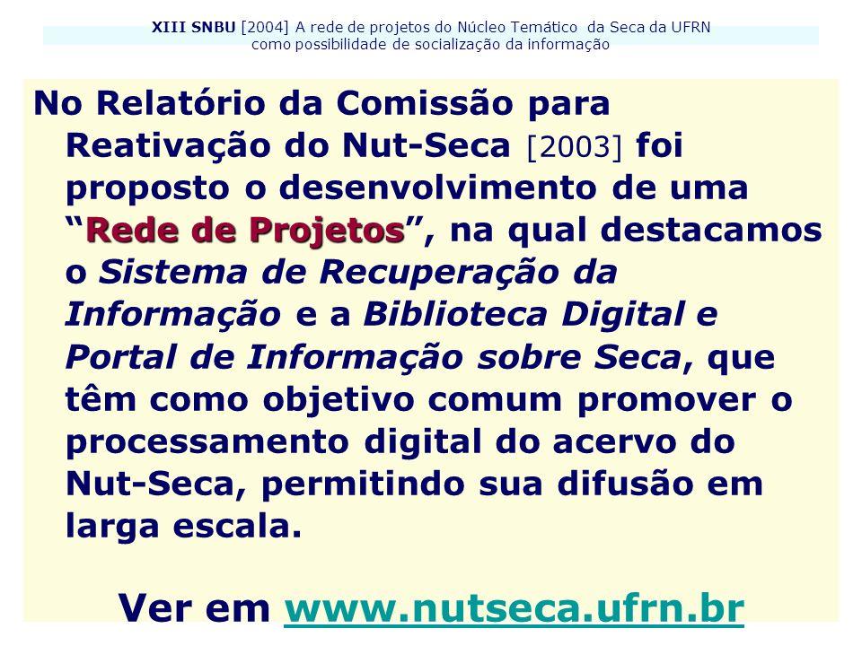 Ver em www.nutseca.ufrn.br