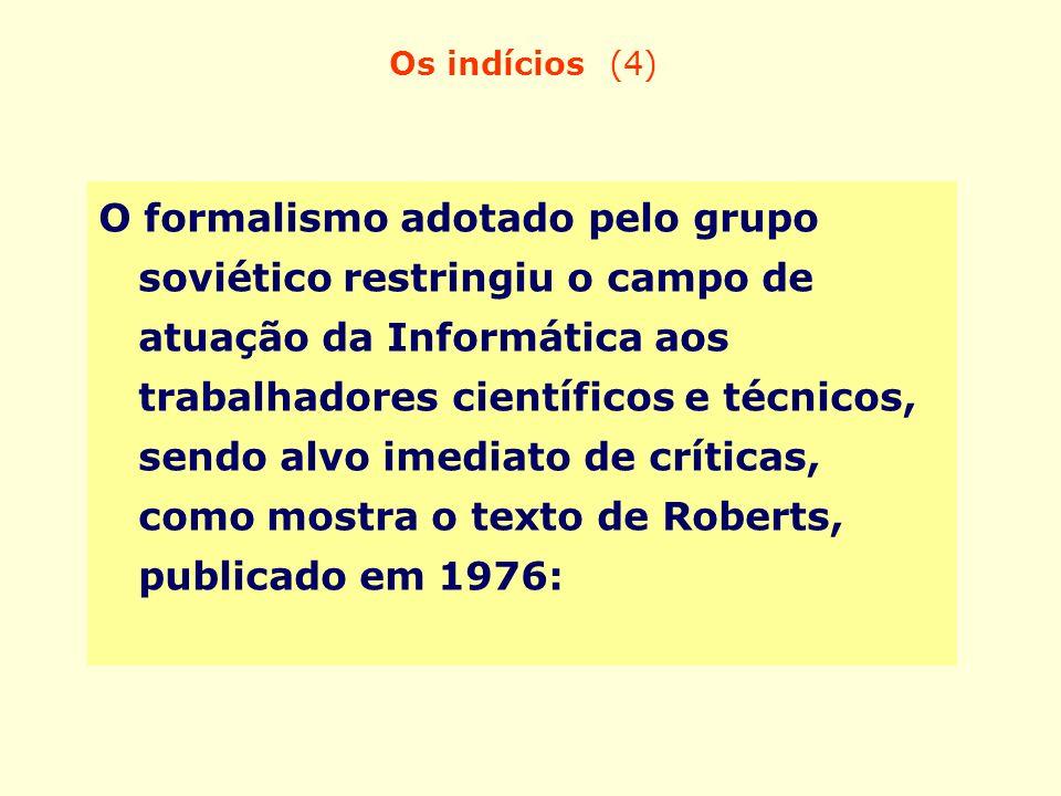 Os indícios (4)