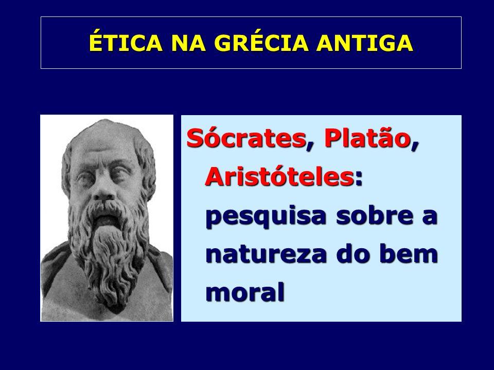 Sócrates, Platão, Aristóteles: pesquisa sobre a natureza do bem moral