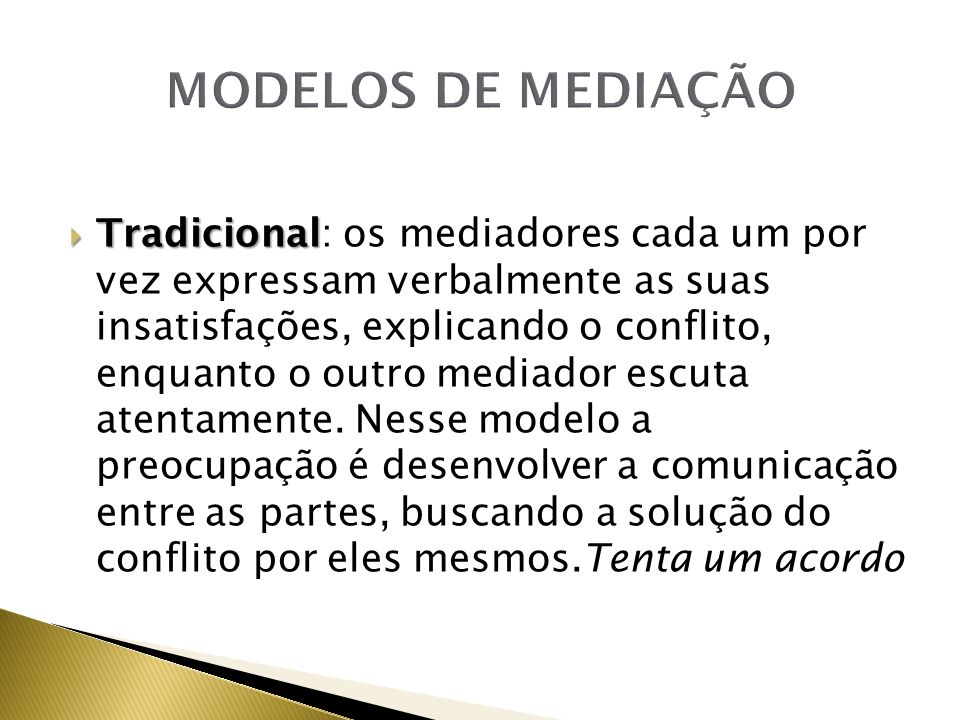 MODELOS DE MEDIAÇÃO